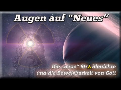 """∞ Der DreiStrahlBündel , die """"neue"""" Strahlenlehre und die Beweisbarkeit von Gott"""