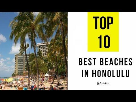 TOP 10. Best Beaches in Honolulu -  Hawaii