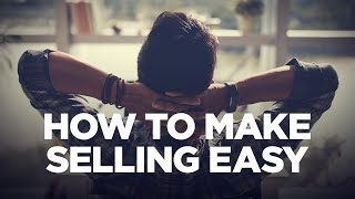 How to Make Selling Easy - Young Hustlers