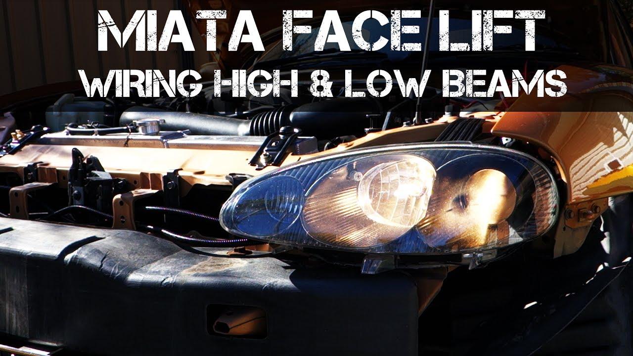 mazda mx5 headlight wiring diagram mx5 miata nb facelift part 2 high   low beam wiring with working  mx5 miata nb facelift part 2 high