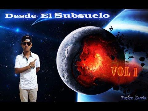 02. Desde El Subsuelo - Facken Zarria (Audio Oficial)