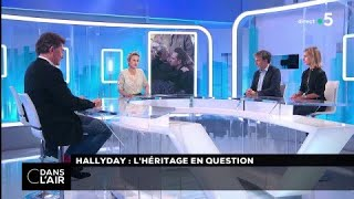 Hallyday : l'héritage en question #cdanslair 13.02.2018