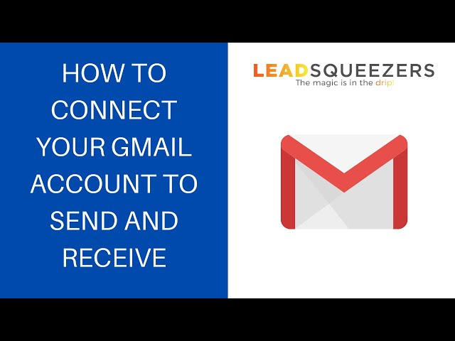 How to connect your Gmail account to Lead Squeezers