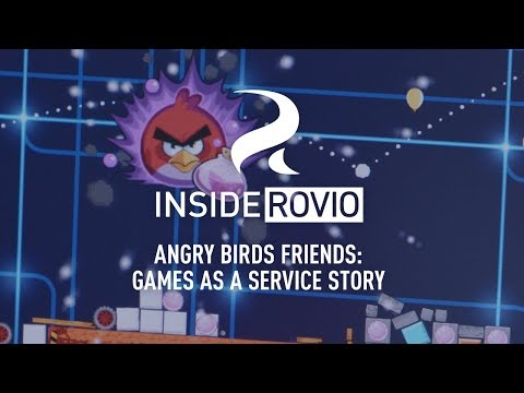 Inside Rovio – Angry Birds Friends: Games As A Service Story