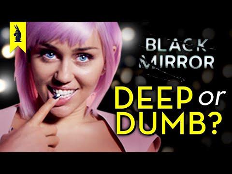 Black Mirror: Is It Deep Or Dumb? – Wisecrack Edition