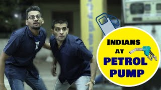 Indians at PETROL PUMP | Funcho