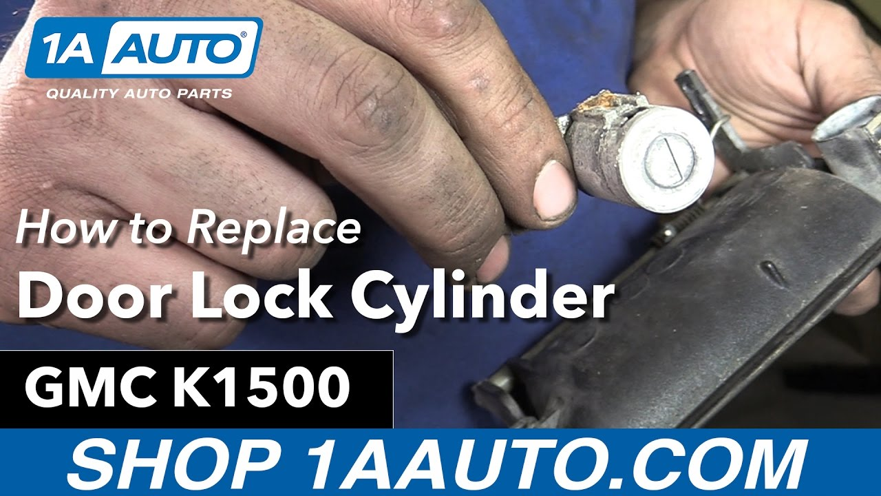hight resolution of how to replace front door lock cylinder 95 99 gmc k1500