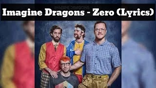 Baixar Imagine Dragons - Zero (Lyrics)