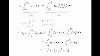 Find the integral of [x] + ln { (1+x)/(1-x) } between the limits -1/2 and 1/2.