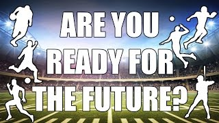 Are You Ready For The Future? - A Motivational Sport Film