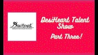 DesiHeart Virtual Talent Show 2021 Part  3