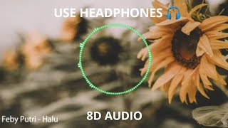 Download Feby Putri - Halu (Official Audio) | 8D Audio