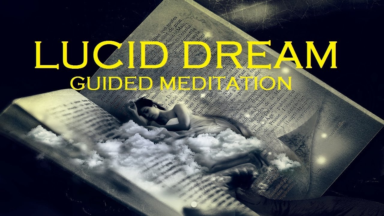 Guided meditation: Lucid Dreaming sleep induction hypnosis