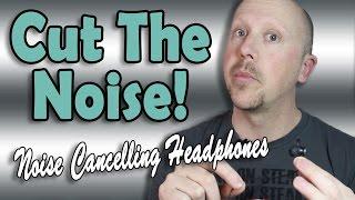 Cut the Noise! Active Noise Cancellation Headphones (Amazon Review)