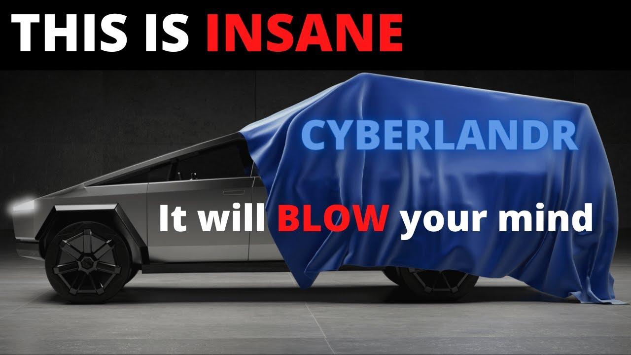 Tesla Cybertruck just got BETTER with the CYBERLANDR - WORLD PREMIERE