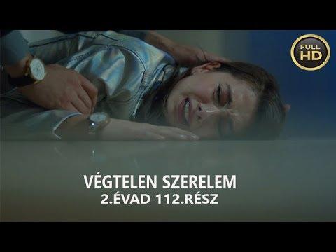 Végtelen szerelem 2.évad 112. rész (FullHD) videó letöltés