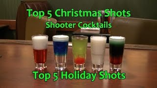 Top 5 Christmas Shots Shooter Cocktails Top Five Holiday Shots