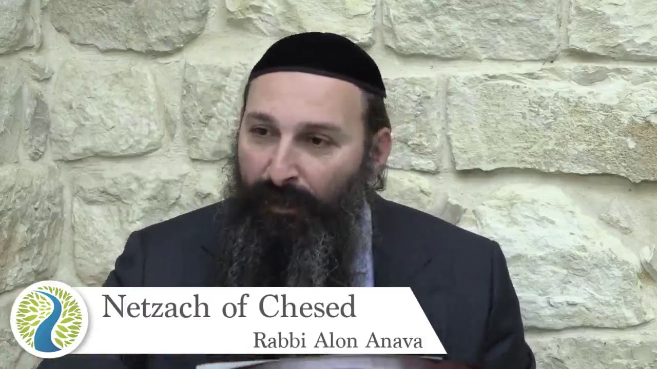Netzach of Chesed   Counting the Omer   The art of Love    Rabbi Alon Anava