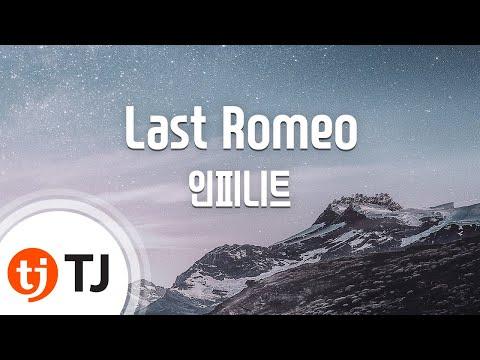 [TJ노래방] Last Romeo - 인피니트 (Last Romeo - INFINITE) / TJ Karaoke