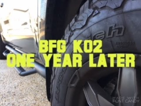 Bf Goodrich K02 All Terrain Tires: After One Year Of Ownership