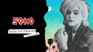 Soko - Peter Pan Syndrome