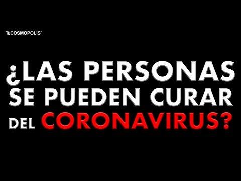 ¿LAS PERSONAS se PUEDEN CURAR del CORONAVIRUS?