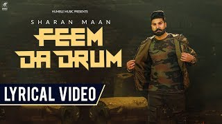 Feem Da Drum | Lyrical Video | Sharan Maan | Jay K | Jaggi Singh | Humble Music
