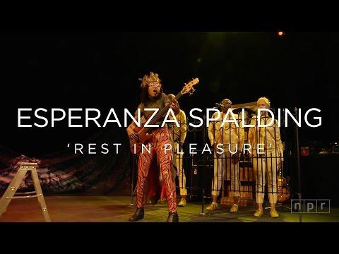 Esperanza Spalding: Rest in Pleasure | NPR MUSIC FRONT ROW