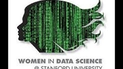 Women in Data Science (WiDS) at Stanford