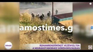 Rohamrendőröket vezényeltek a migránstáborhoz Görögországban