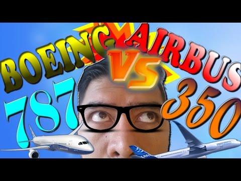 ¡BOEING 787 Vs AIRBUS 350! (#46)