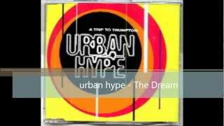 urban hype   The Dream