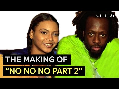 """Beyoncé's First Hit - Wyclef Jean Breaks Down """"No, No, No Part 2"""" 