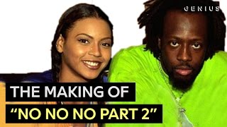"""Beyoncé's First Hit - Wyclef Jean Breaks Down """"No, No, No Part 2""""   Behind The Scenes"""