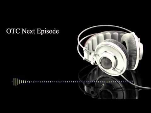 OTC The Next Episode