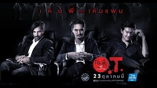 ตัวอย่าง O.T. ผี Overtime | Official Main Trailer [HD]