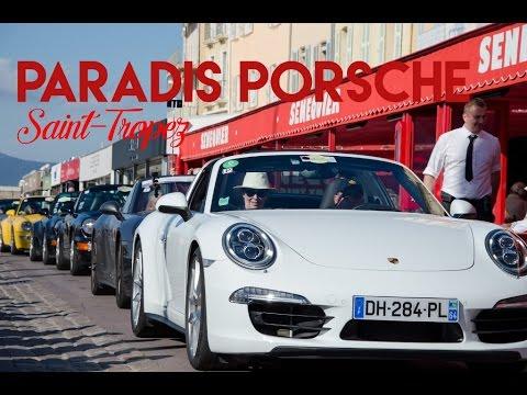 Paradis Porsche à Saint-Tropez