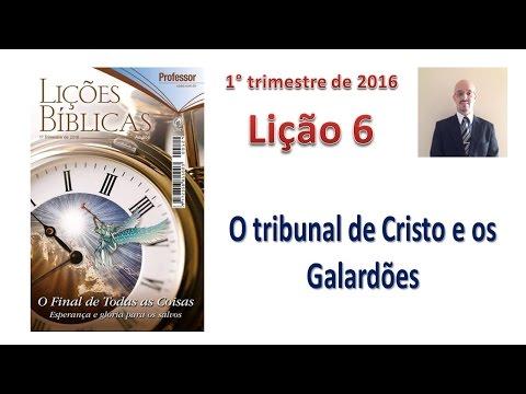Lição 6 - O Tribunal de Cristo e os Galardões