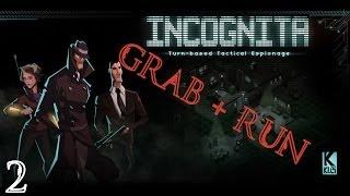 Incognita: Grab & Run