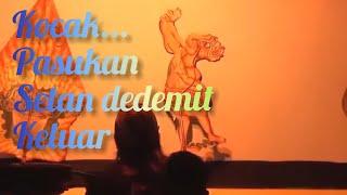 DEDEMIT PASUKAN SETAN - DALANG KI SRI WALUYA