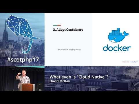 "What even is ""Cloud Native""? - David McKay"