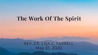 The Work of the Spirit -May 30, 2020
