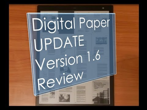 Sony Digital Paper (DPT-RP1) Update (Version 1.6) Features Review