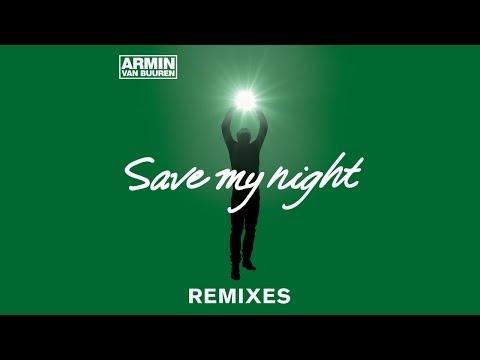 Armin Van Buuren - Save My Night (Allen Watts Remix)