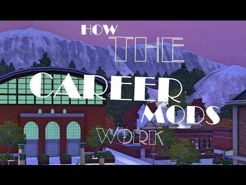 The Sims 3: How Career Mods Work