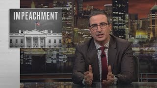 Impeachment: Last Week Tonight with John Oliver (HBO)