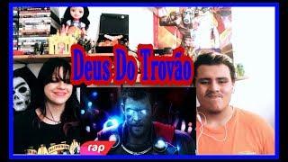 Rap do Thor - A IRA DE UM DEUS   NERD HITS (REACT)