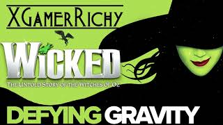 Defying Gravity from Wicked [XGamerRichy Cover]