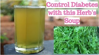 KILL DIABETES WITH THIS HOMEMADE SIMPLE SOUP | HERBAL SOUP | CONTROL DIABETES