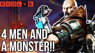 FOUR MEN AND A MONSTER!! Evolve Gameplay Walkthrough - Multiplayer - Part 32!! (XB1 1080p HD)